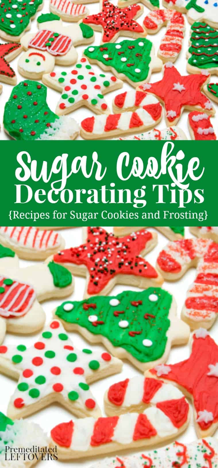 Tips for Decorating Sugar Cookies + Sugar Cookie and Frosting Recipe