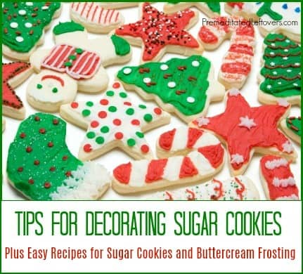easy sugar cookie recipe butter cream frosting recipe and tips for decorating sugar cookies - Decorations For Christmas Sugar Cookies