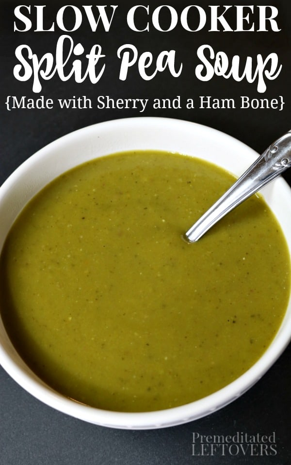 slow cooker split pea soup recipe made with sherry and a ham bone.