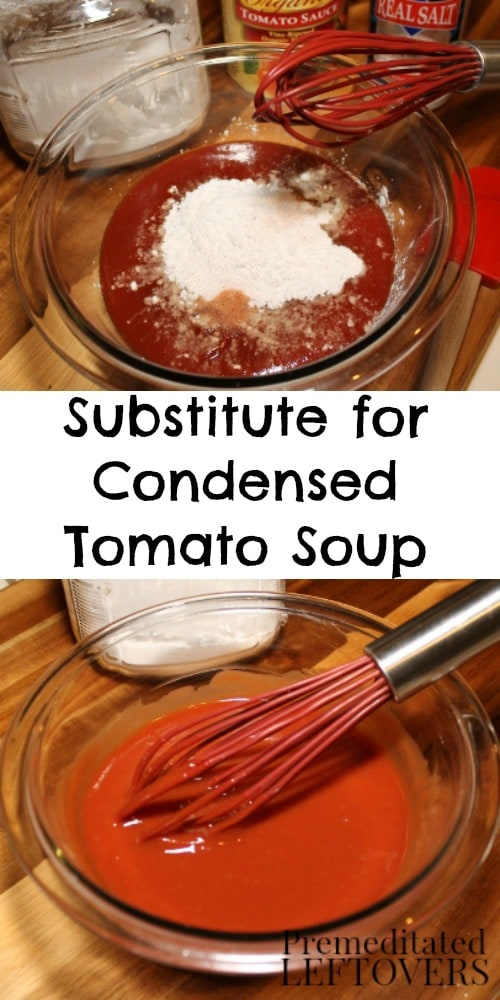 How to Make a Substitute for Condensed Tomato Soup - Recipe and Tips. This quick and easy Substitute for Condensed Tomato Soup can be used to replace tomato soup in recipes.