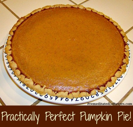 Practically Perfect Pumpkin Pie Recipe
