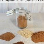 How to Make Homemade Pumpkin Pie Spice Mix