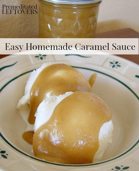 Easy Homemade Caramel Sauce - Easy caramel sauce recipe made without corn syrup