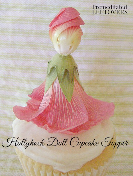 How to make a Hollyhock doll and use it for a cupcake topper - decorating cupcakes with edible flowers