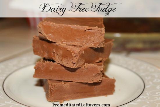 Dairy-Free Fudge Recipe