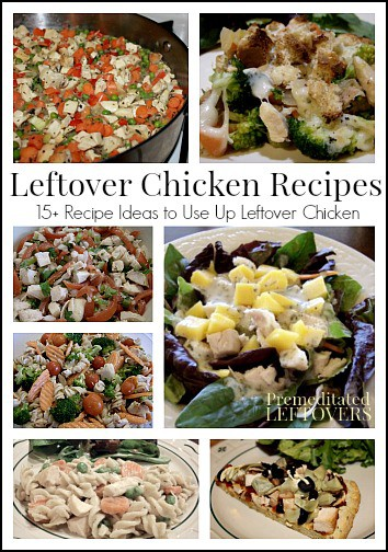15 Healthy Leftover Chicken Recipes - Make Encore Meals with these recipes to use up leftover chicken. 15 leftover chicken recipes to help you save money and eat well!