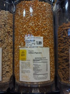Organic Popcorn is less expensive on the Bulk Food Aisle