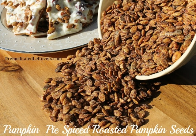 Pumpkin Pie Spiced Roasted Pumpkin Seeds recipe