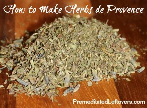 How to Make Herbs de Provence - You can make Herbs de Provence from spices and herbs in your pantry. Try this recipe on chicken, vegetables, and fish.