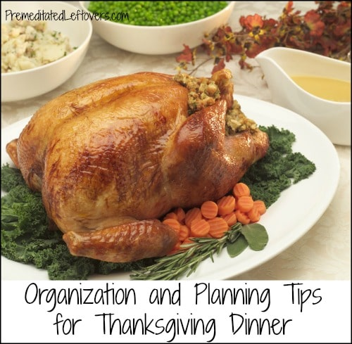 Organization and Planning Tips for a Stress-free Thanksgiving Dinner