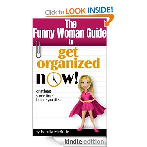 Funny Woman Guide to Get Organized NOW