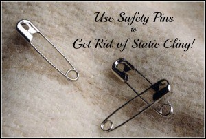 Use Safety Pins to Get Rid of Static Cling