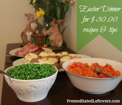 Easter-Dinner-for-Under-30.00 - recipes and tips