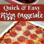This simple pizza casserole recipe is a family favorite.