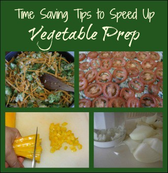 Time Saving Kitchen Tips to Speed Up Vegetable Prep