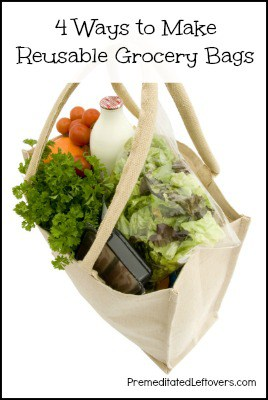 4 Ways to make a reusable grocery bag and 4 ways to make reusable produce bags