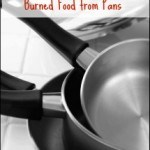 use baking soda to remove burned food from pans