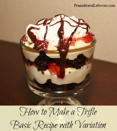 How to make a Trifle - basic recipe with variations