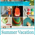 Summer Vacation Boredom Busters - 10 Fun Summer Activities for Kids