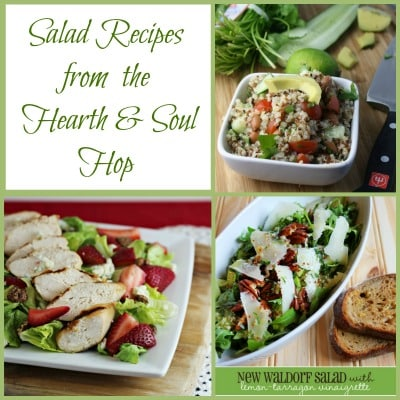 Salad recipes from the Hearth and Soul Hop