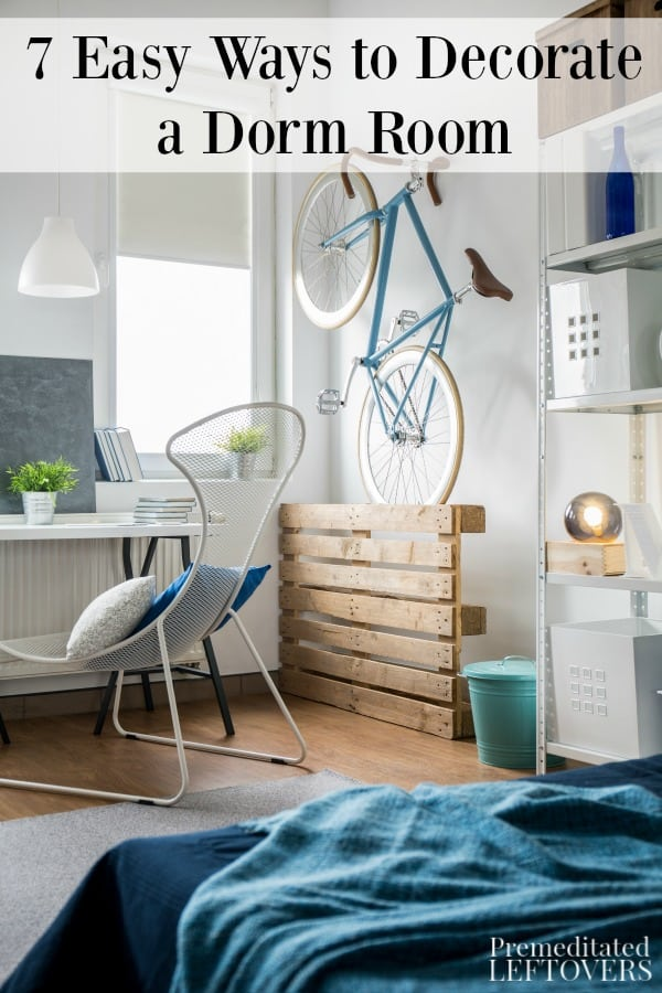 Design Your Own Dorm Room: 7 Easy Ways To Decorate A Dorm Room