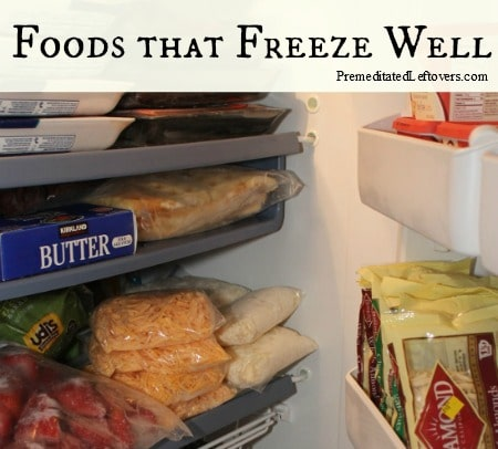 A list of foods that freezes well