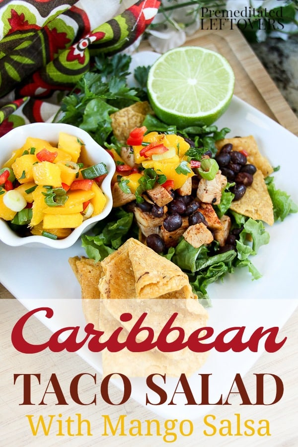 This is a tasty twist on traditional taco salad. This Caribbean taco salad recipe is made with chicken and black beans and topped with homemade Mango Salsa.
