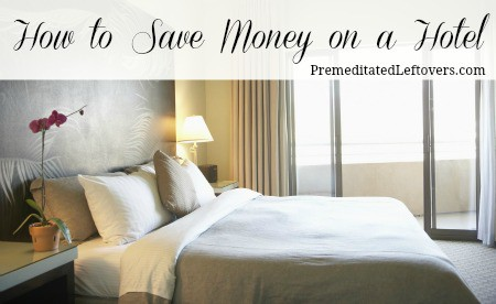 how to save money on a hotel