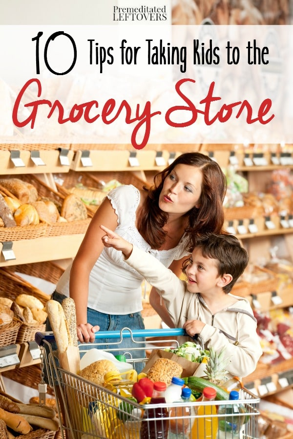 10 Tips for Taking Kids to the Grocery Store- Kids in tow to the store? Here are 10 tips to make your next trip to the grocery store easier.