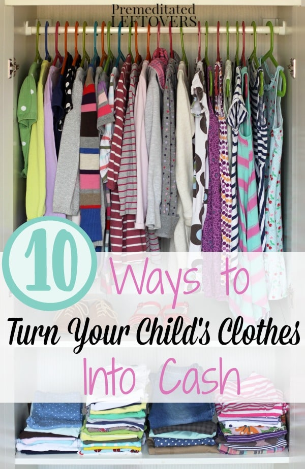 10 Ways to Cash in on Your Old Children's Clothing- Turn those old to clothes into cash. Here are 10 ways to make money on children's clothing.