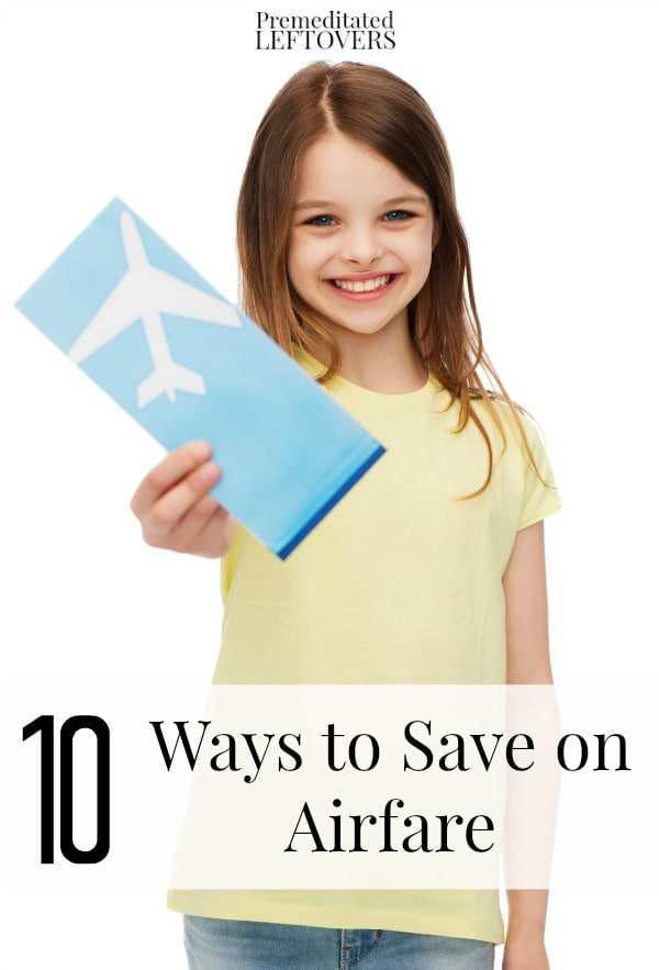 10 Ways to Save on Airfare- Here are tips for saving money on airfare. You can travel on a budget and get cheap plane tickets if you know how!