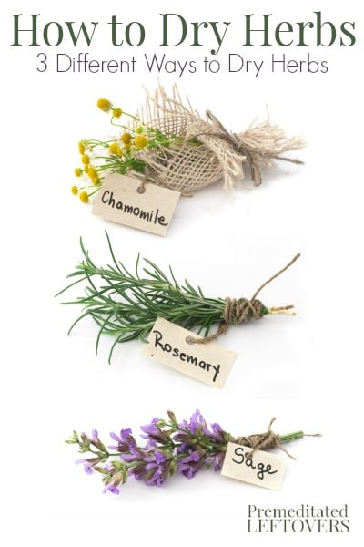 How to dry herbs and flowers using 3 different methods - hanging herbs to dry, how to microwave herbs to dry them, and how to dry flowers in books.