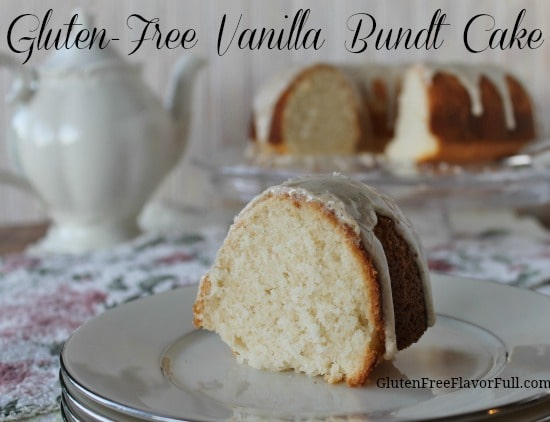 Gluten-Free Vanilla Bundt Cake recipe with Vanilla Bean Glaze