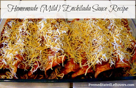 Homemade Enchilada Sauce Recipe - Mild Version