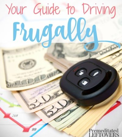 How to Drive Frugally- How to improve mileage, find cheaper gas, and extend the life of your car with frugal DIY car maintenance.