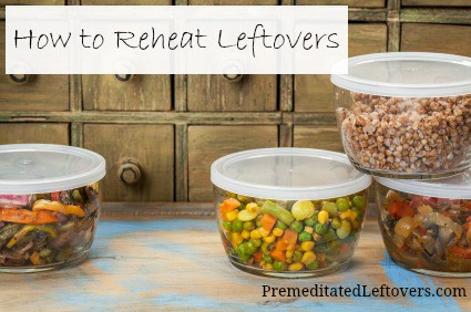 How to Reheat Leftovers