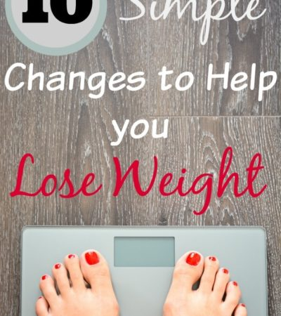 10 Simple Changes to Help You Lose Weight