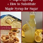 How to Substitute Maple Syrup for Sugar and 15 Recipes Using Maple Syrup