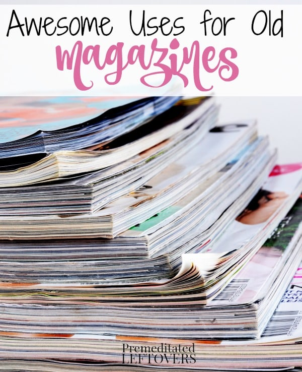 Ways to use old magazines - 7 creative projects that allow you to upcycle old magazines and 3 ways to repurpose old magazines and use them around the house.