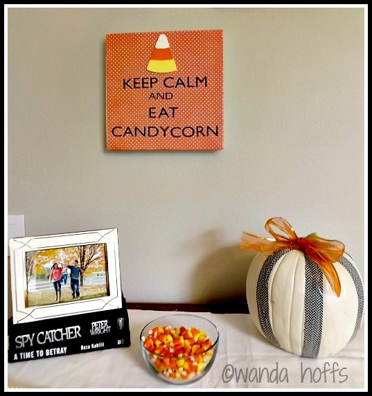 DIY Halloween Decoration: Keep Calm and Eat Candy Corn Sign
