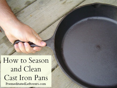 Here are detailed steps showing you how to season and clean cast iron pots and pans including tips for removing rust and burnt food from cast iron pans.