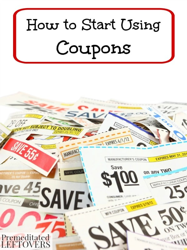 How to Start Using Coupons- Are you new to couponing? These tips and strategies will teach you where to find coupons and how to use them in stores near you.