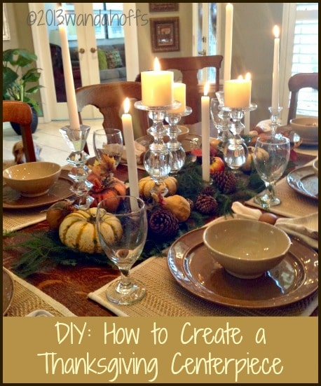 How to Create a Thanksgiving Centerpiece using items from your home and yard