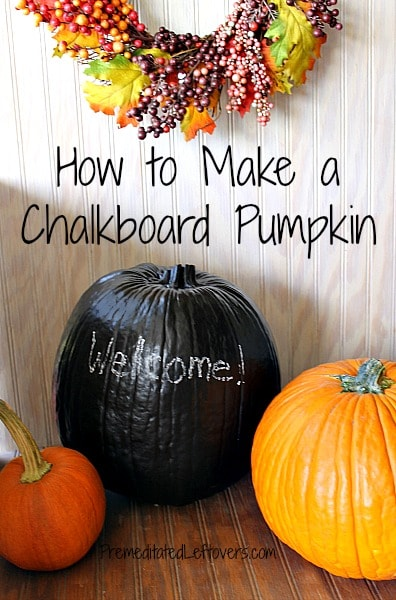 How to make a chalk board pumpkin - easy DIY Project
