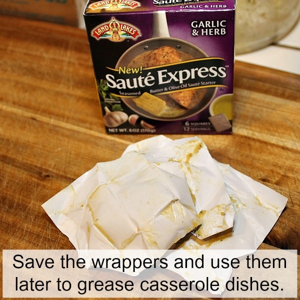 save the wrappers from butter to use later to grease casserole pans