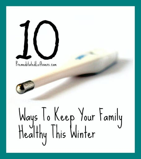 10 Ways to Keep Your Family Healthy this Winter