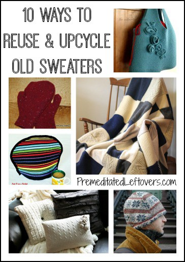 10 Ways To Reuse Old Sweaters In Diy Projects