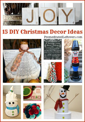 15 DIY Christmas Decor Ideas- Homemade decorations are an affordable way to celebrate Christmas throughout your home. Check out these fun and easy ideas.