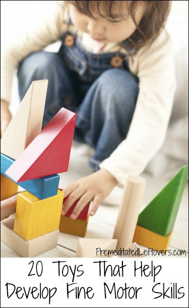 20 toys that help develop fine motor skills for Toys to improve motor skills