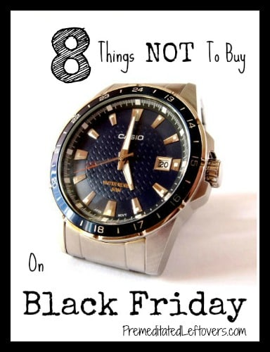 8 Things not to buy on Black Friday